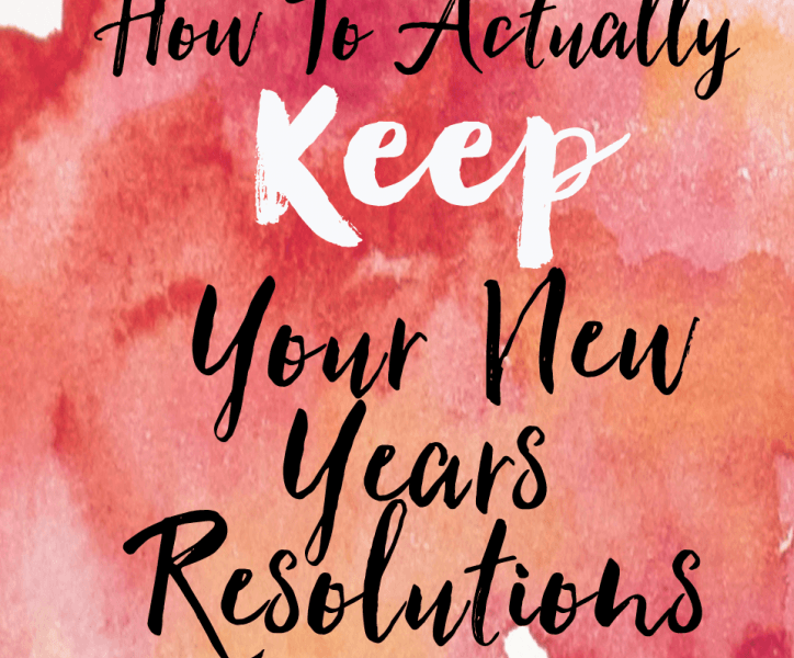 how to keep up new year resolutions
