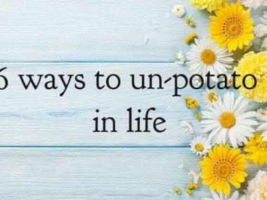 how to un-potato