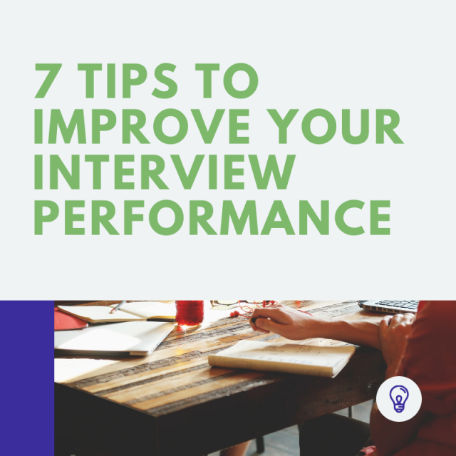 7 Tips to improve your interview performance